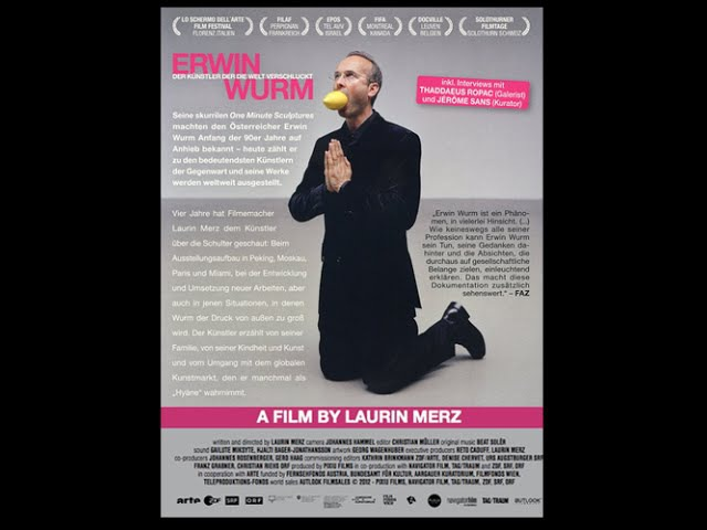 Эрвин Вурм - художник, проглотивший мир (2012) Документальный