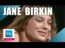 Jane Birkin Lolita go home | Archive INA