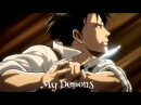 Attack on Titan Levi Ackerman - My Demons AMV