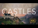 FAIRYTALE CASTLES 4K COMPILATION OF EUROPE'S BEST CASTLES PALACES AERIAL DRONE EARTH PORN