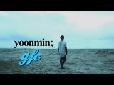 yoonmin  greetings from cali