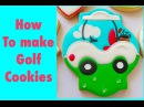How to make golf cookies My little bakery