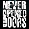 Never-Opened-Doors