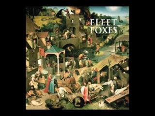 Fleet Foxes - Oliver James