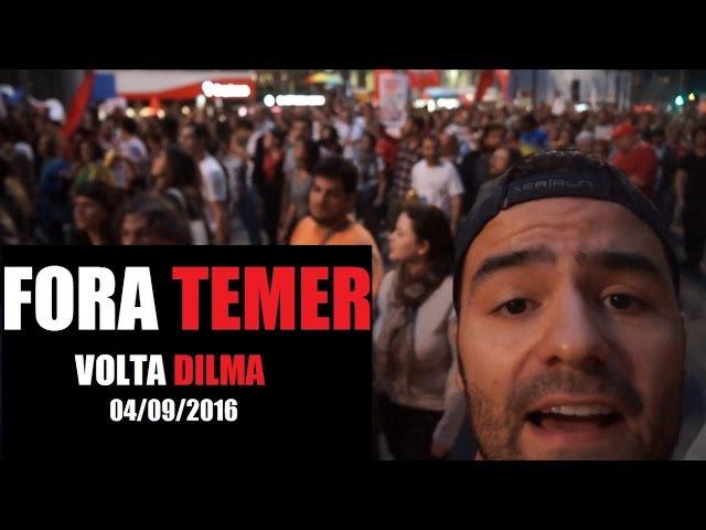 Fora Temer - 04/09/2016 - Questionando Manifestação Paulista