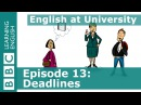 English at University 13 - Asking for extra time to complete your work