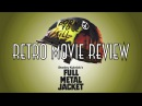 Цельнометаллическая оболочка / Full Metal Jacket 1987 Retro Movie Review