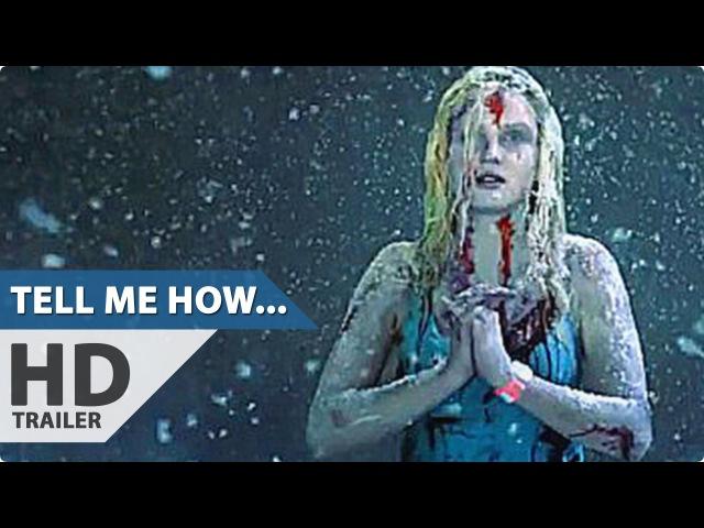 Расскажи мне, как я умру / Tell Me How I Die (2016) (2016) Horror Movie