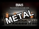 Bias FX - My favorite Modern Metal Tones - 6 Awesome Amps