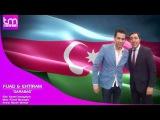Fuad Musayev & Ehtiram Huseynov - Qarabag