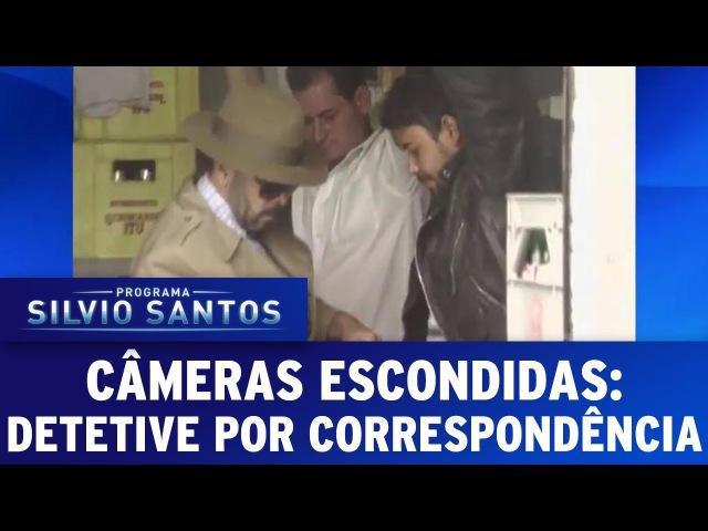 Câmera Escondida 26 06 16 Detetive Por Correspondência