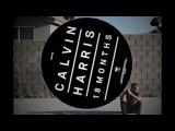 Calvin Harris '18 Months' Preview