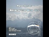 Pete Silver - Beyond The Blue Sky (TrancEye Remix)