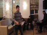 AQSHIN FATEH - CANLI MUSIQI - SHEMS RESTORANI