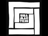 Una Mas Trio - Clear As Water (Mo'Horizons Remix)