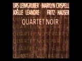 Fritz Hauser, Joelle Leandre, Urs Leimgruber, Marilyn Crispell - Quartet Noir Pt 1