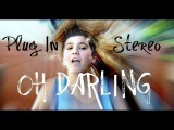 Oh Darling- Plug In Stereo ft. Cady Groves (Music Video)