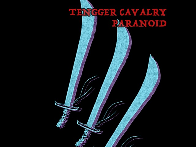 Tengger Cavalry - Paranoid (Black Sabbath Cover)