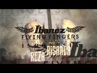 IBANEZ FLYING FINGERS INDONESIA 2016 - REZA RISANDA