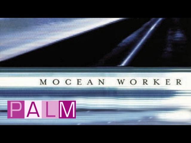 Mocean Worker Detonator   Official Music Video