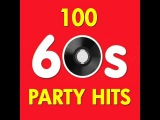 Various Artists - 100 Party Hits of the 60s (AudioSonic Music) Full Album