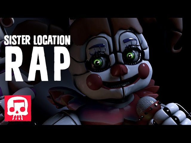FNAF SISTER LOCATION RAP by JT Music - You Belong Here