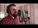 James Blunt You`re Beautiful (vocal cover by Dushakov)