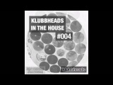 Klubbheads In The House #004 - Podcast - October 2016