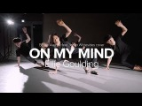 On My Mind - Ellie Goulding (Boyce Avenue ft Jacob Whitesides cover) Lia Kim Choreography