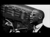 MALCOLM X ANTICIPATED THE OBAMA PRESIDENCY - A MUST VIEW
