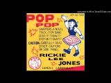 Rickie Lee Jones - I Wont Grow Up - Pop Pop