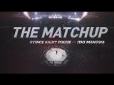 UFC 204 The Matchup - Ovince Saint Preux vs Jimi Manuwa