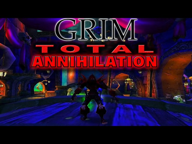 Grim - Total Annihilation - 60 Undead Rogue PVP Full Movie HD REUPLOAD