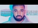 Drake - Hotline Bling Band Seraphim (Punk Goes Pop Style Cover)