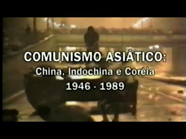 COMUNISMO ASIÁTICO: CHINA, INDOCHINA E CORÉIA 1946-1989