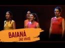 Baianá - Barbatuques | Corpo do Som