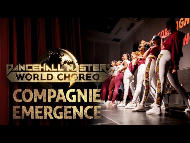 DANCEHALL MASTER WORLD CHOREO 2016 - COMPAGNIE EMERGENCE