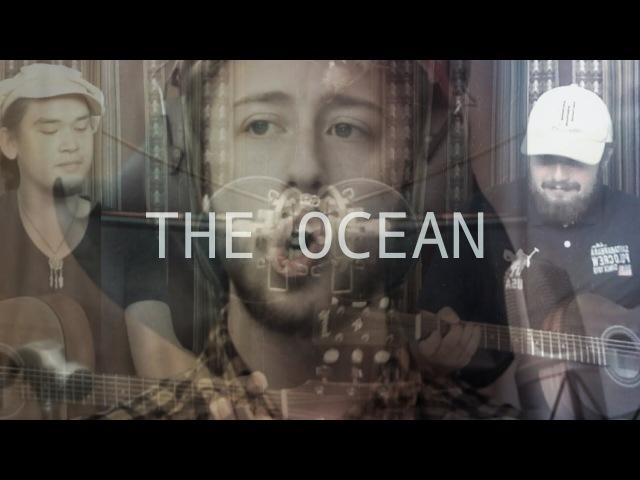 Christoffer Holmberg, Randler Mattsson - The Ocean - Originally By Mike Perry Shy Martin