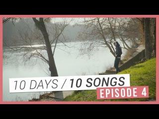 [10 DAYS / 10 SONGS] Episode 04 - Enregistrement