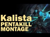 Kalista Pentakill Compilation #1  League of Legends Montage(Season 6)