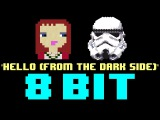 Hello [From The Dark Side] (8 Bit Cover Version) [Tribute to Adele Star Wars Parody]