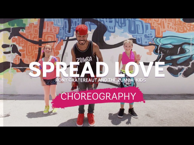 Spread Love - Rony Gratereaut and The Zumba® Kids