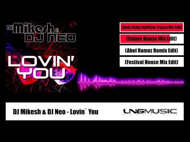 DJ Mikesh DJ Neo Lovin` You Official Preview
