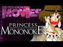 Princess Mononoke: Decades of Struggle - Did You Know Movies ft. Furst