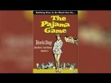 Пижамная игра (1957)  The Pajama Game