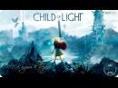 6 В пути к бездне. Child of Light. XBO/FHD