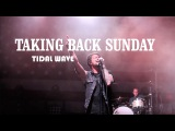 Taking Back Sunday - Tidal Wave (Official Music Video)