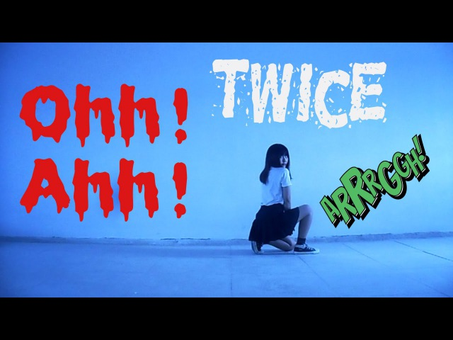 TWICE(트와이스) OOH-AHH하게 dance cover