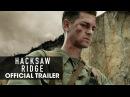 """Hacksaw Ridge 2016 Official Trailer – """"Believe"""" - Andrew Garfield"""