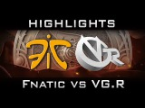 Fnatic vs VG.R The International 2016 TI6 Highlights Dota 2